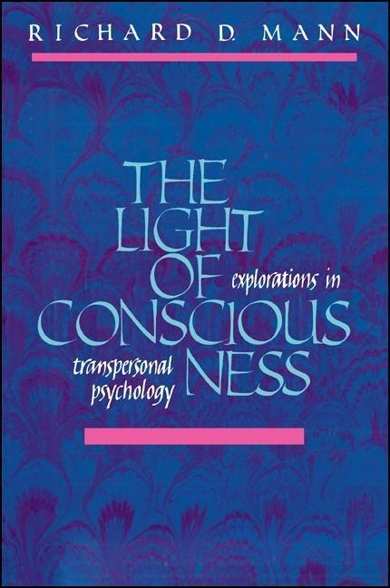The Light of Consciousness: Explorations in Transpersonal Psychology als Taschenbuch