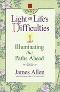 Light on Life's Difficulties: Illuminating the Paths Ahead