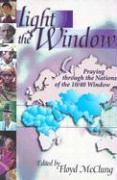 Light the Window: Praying Through the Nations of the 10/40 Window als Taschenbuch