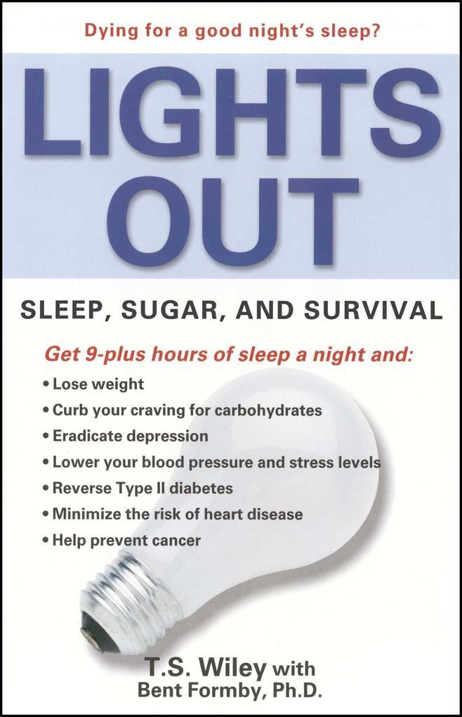 Lights Out: Sleep, Sugar, and Survival als Taschenbuch