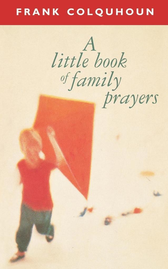 A Little Book of Family Prayers als Taschenbuch...
