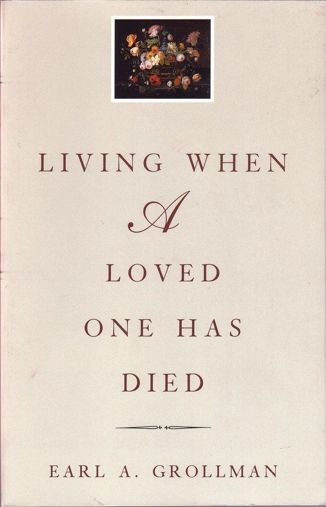 Living When a Loved One Has Died: Revised Edition als Taschenbuch