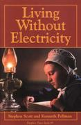 Living Without Electricity: People's Place Book No. 9