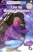 Lost on Monster Mountain [With Hair Scrunchie]