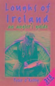 Loughs of Ireland: an Angler'S als Buch (gebunden)