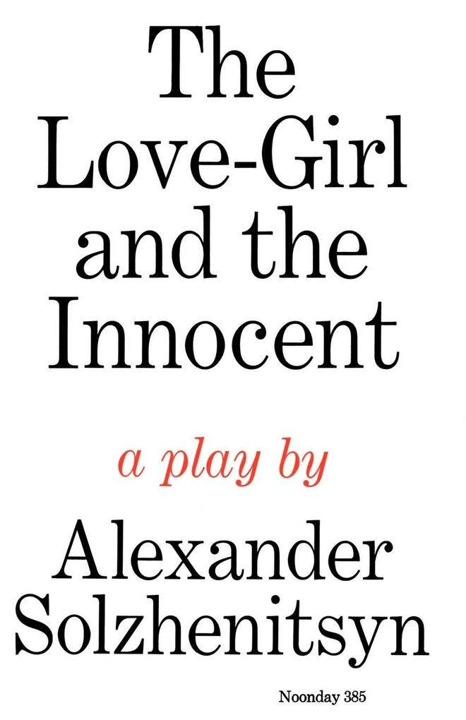 The Love-Girl and the Innocent als Taschenbuch