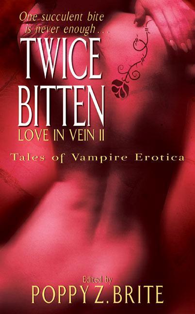 Twice Bitten: Love in Vein II als Taschenbuch