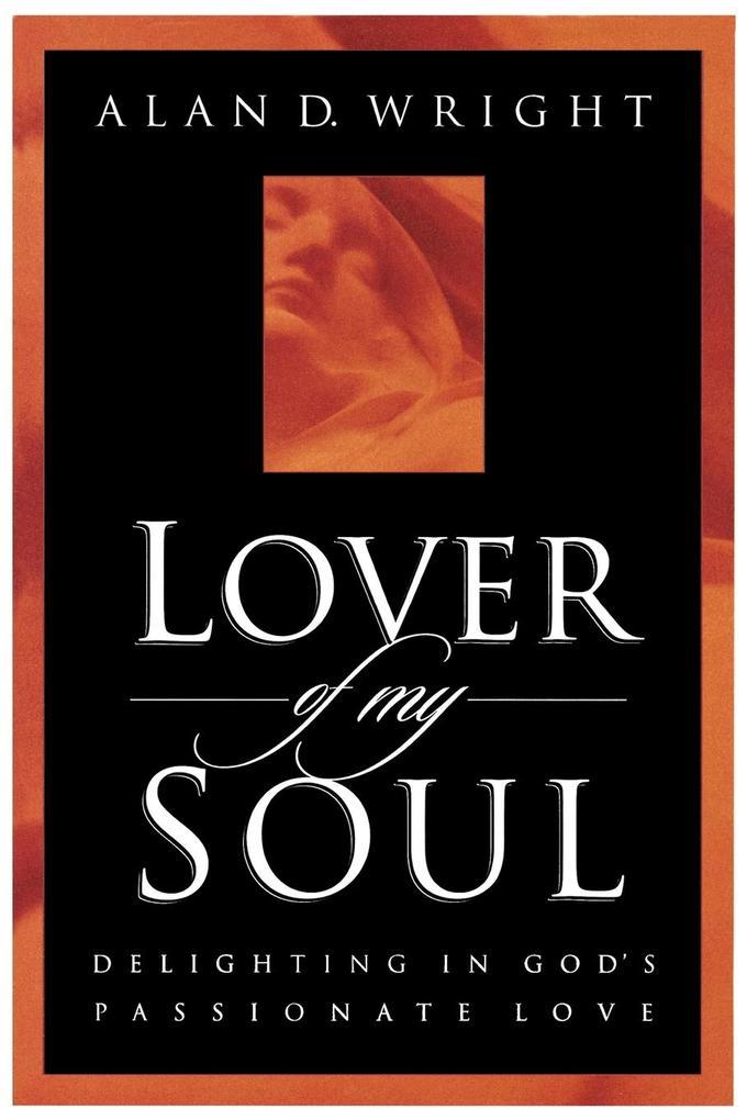 Lover of My Soul als Taschenbuch von Wright