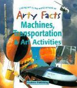Machines, Transportation & Art Activities