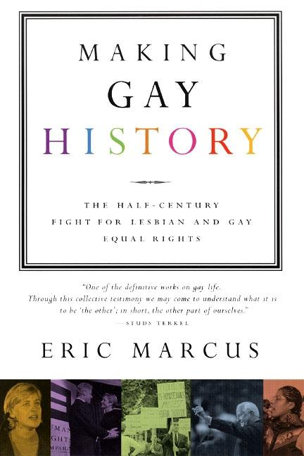 Making Gay History: The Half-Century Fight for Lesbian and Gay Equal Rights als Taschenbuch