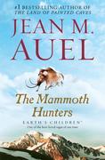 The Mammoth Hunters: Earth's Children, Book Three
