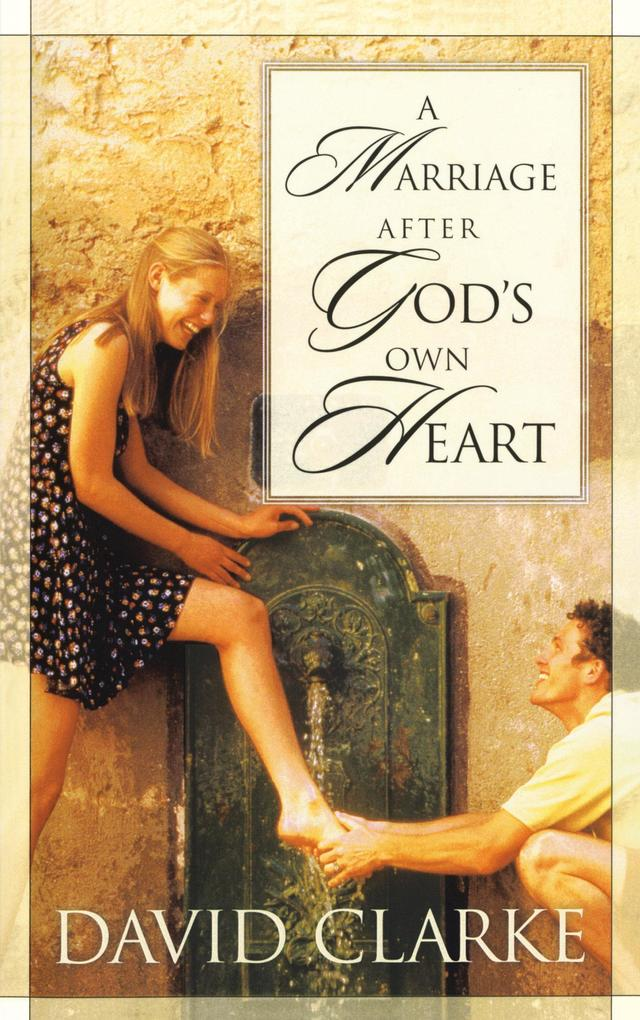 A Marriage After God's Own Heart als Taschenbuch
