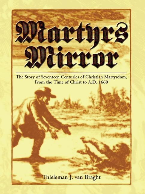 Martyrs Mirror als Buch (gebunden)