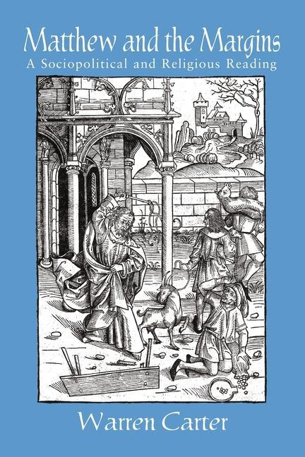 Matthew and the Margins: A Sociopolitical and Religious Reading als Taschenbuch