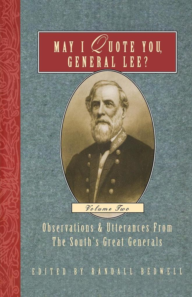May I Quote You, General Lee? Volume 2 als Taschenbuch