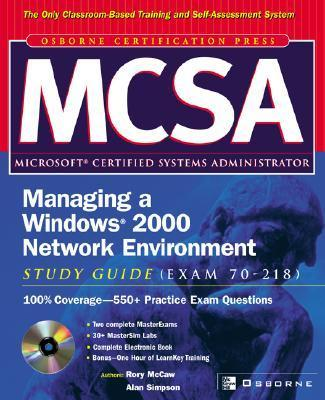 McSa Managing a Windows 2000 Network Environment Study Guide (Exam 70-218) [With CDROM] als Buch (gebunden)