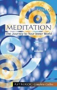 Meditation: The Journey to Your Inner World