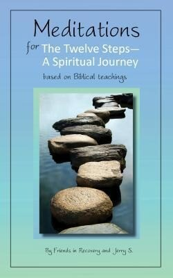 Meditations for the Twelve Steps: A Spiritual Journey als Taschenbuch