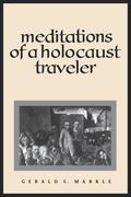 Meditations of a Holocaust Travele