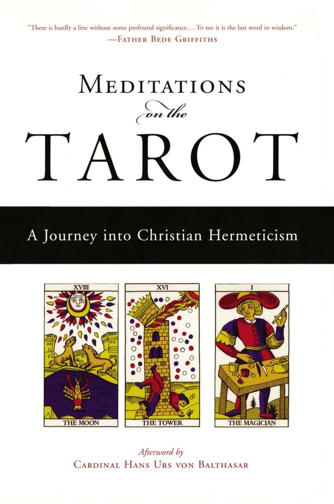 Meditations on the Tarot: A Journey Into Christian Hermeticism als Taschenbuch