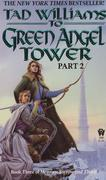 To Green Angel Tower: Part 2