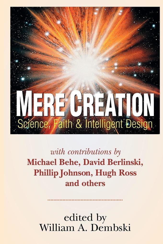 Mere Creation: Science, Faith and Intelligent Design als Taschenbuch