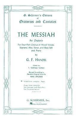 The Messiah: An Oratorio Complete Vocal Score als Taschenbuch