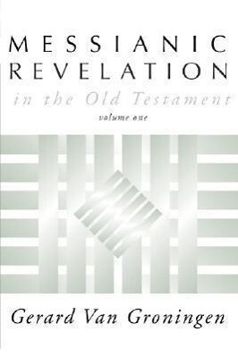 Messianic Revelation in the Old Testament als Taschenbuch