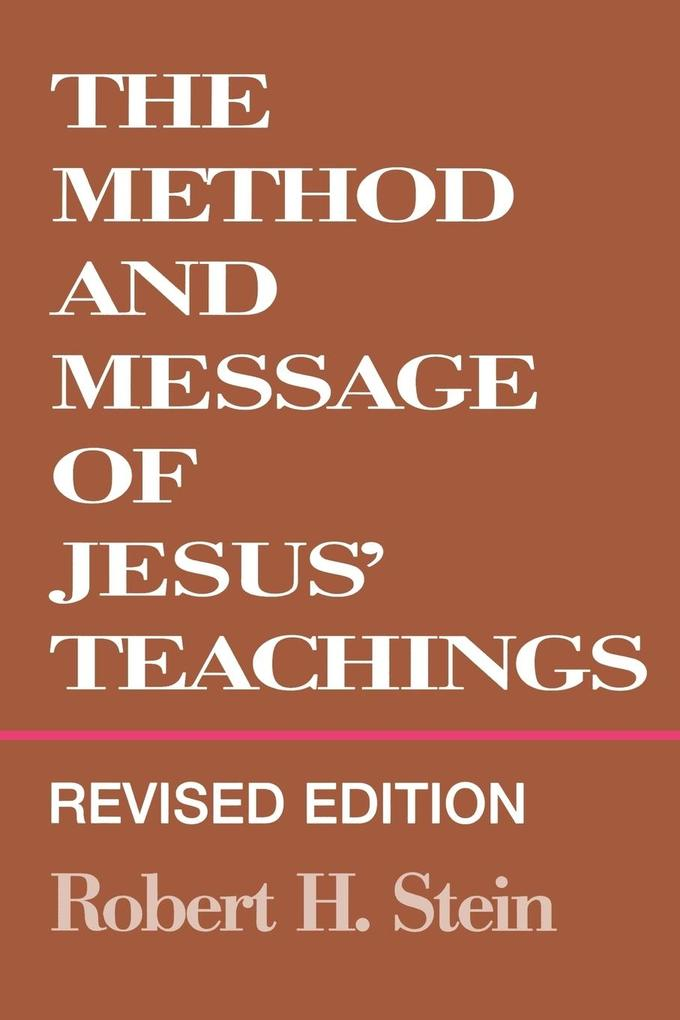 Method and Message of Jesus' Teachings, Revised Edition (Revised) als Buch