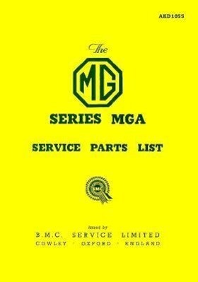 The MG MGA 1500 Parts Catalogue: 1955--1959 als Taschenbuch
