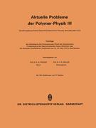 Aktuelle Probleme der Polymer-Physik III
