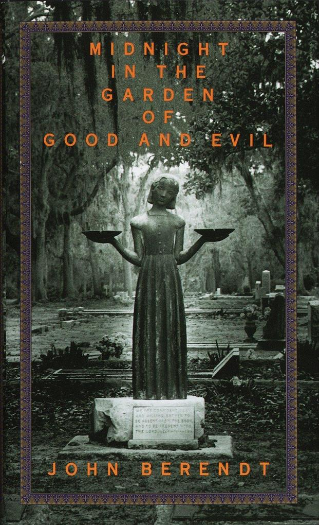 Midnight in the Garden of Good and Evil: A Savannah Story als Buch (gebunden)