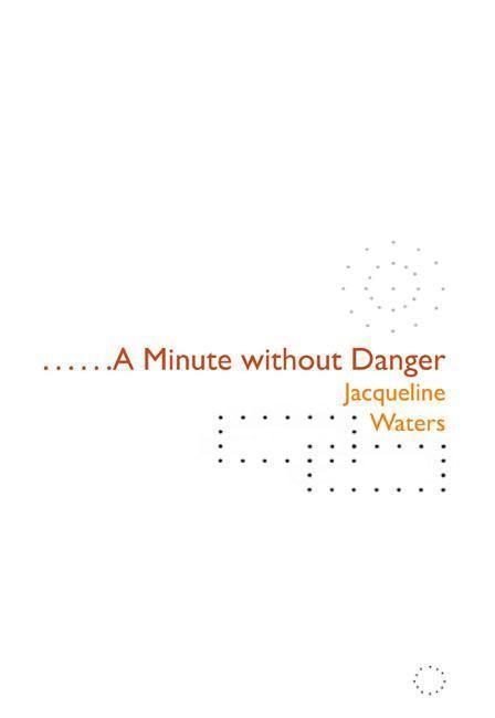 A Minute Without Danger als Taschenbuch