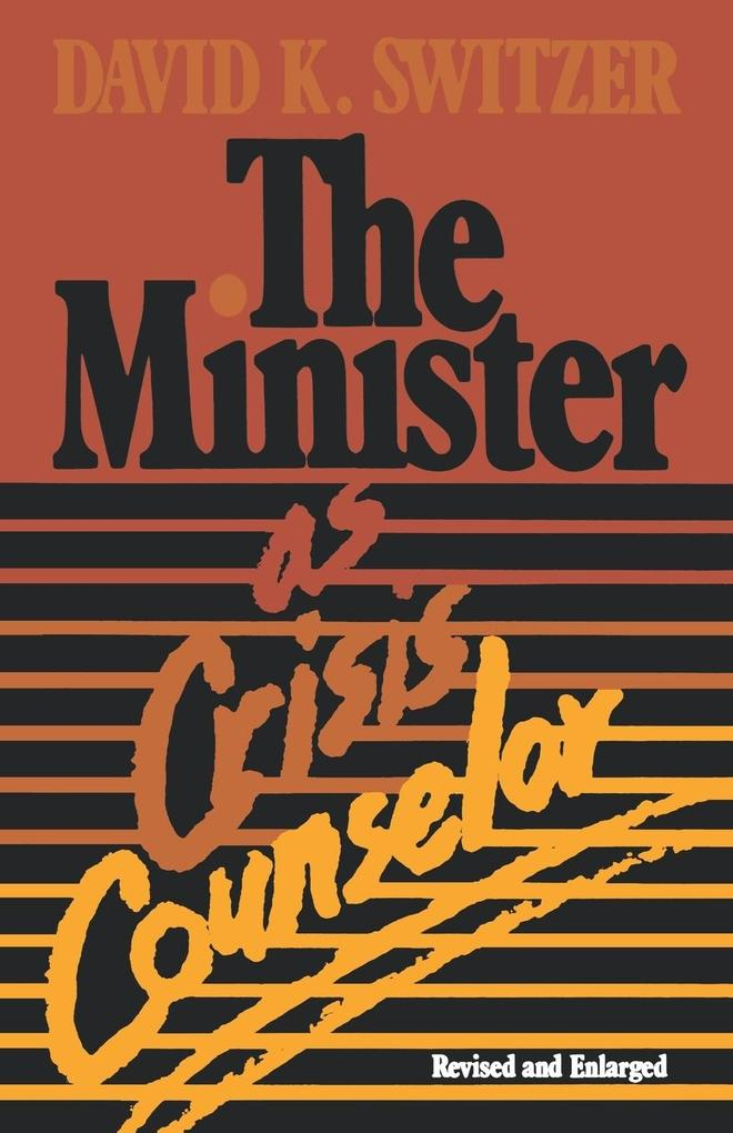 The Minister as Crisis Counselor Revised Edition als Taschenbuch