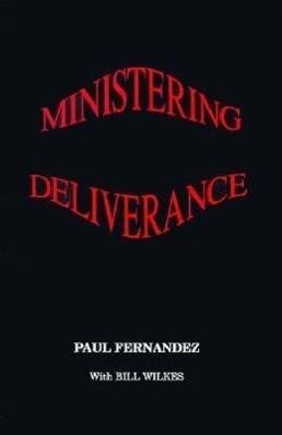 Ministering Deliverance als Taschenbuch