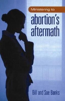 Ministering to Abortions Aftermath als Taschenbuch