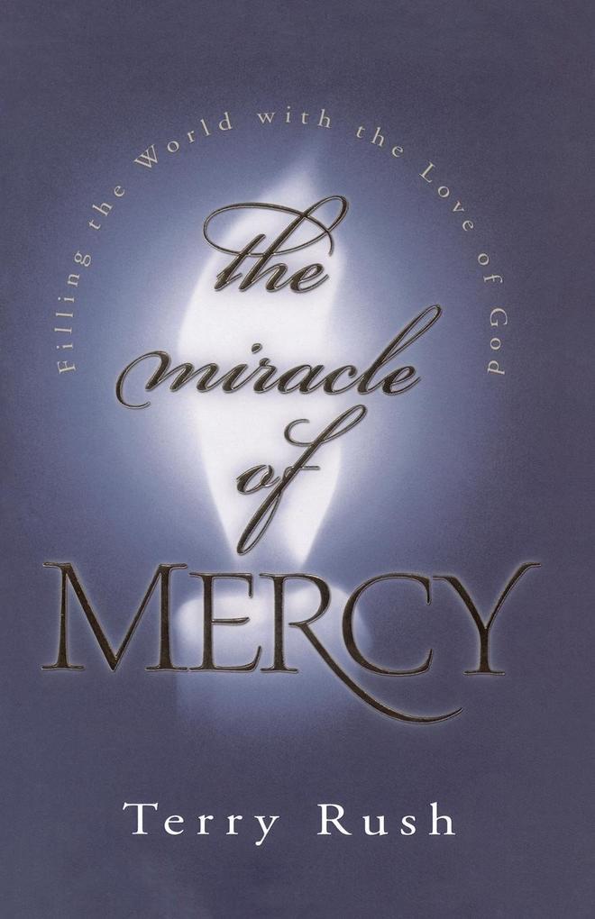 The Miracle of Mercy als Taschenbuch