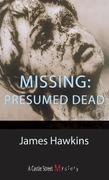 Missing: Presumed Dead: An Inspector Bliss Mystery
