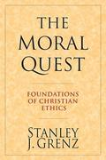 The Moral Quest: Twenty Centuries of Tradition & Reform