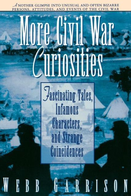 More Civil War Curiosities als Taschenbuch