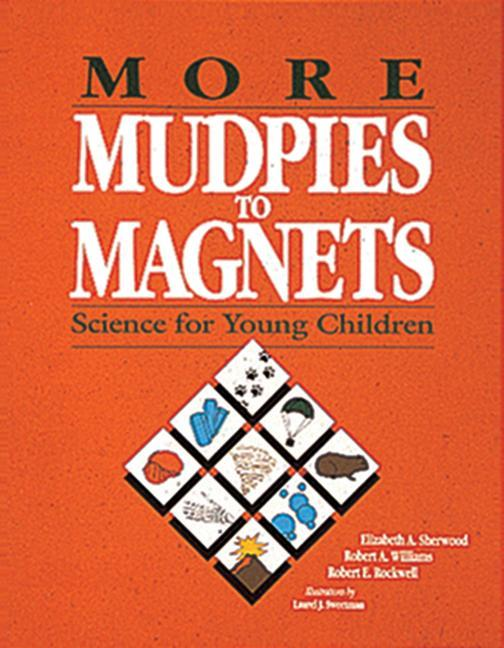 More Mudpies to Magnets: Science for Young Children als Taschenbuch