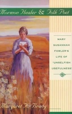 Mormon Healer Folk Poet als Buch