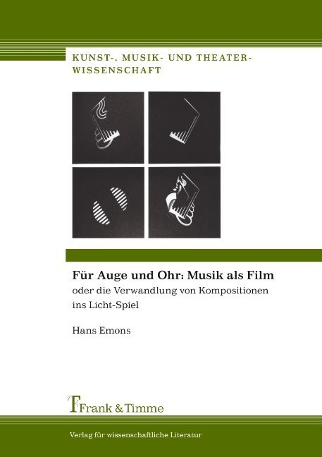 Für Auge und Ohr: Musik als Film als Buch von H...