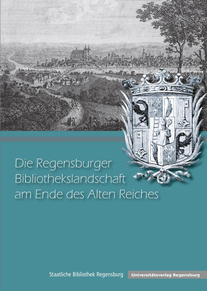Die Regensburger Bibliothekslandschaft am Ende ...