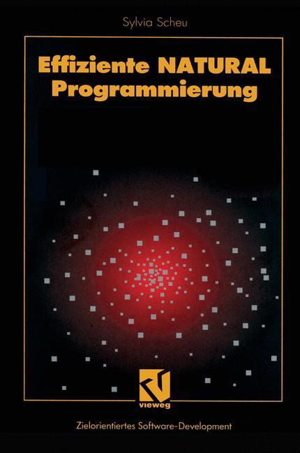 Effiziente NATURAL-Programmierung als Buch von ...