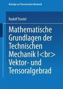 Mathematische Grundlagen der Technischen Mechanik I