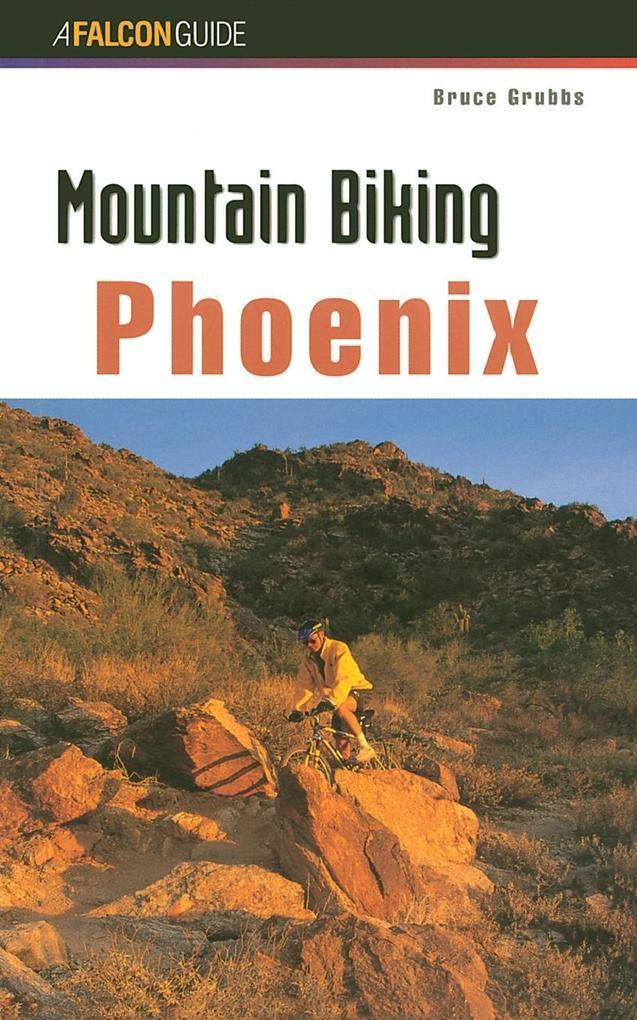 Mountain Biking Phoenix, First Edition als Taschenbuch