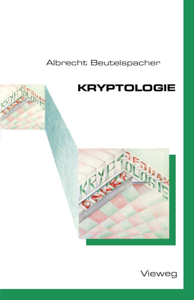 Kryptologie als Buch von Albrecht Beutelspacher