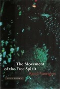 The Movement of the Free Spirit: Computational, Neurobiological, and Psychophysical Perspectives