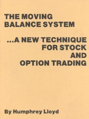 The Moving Balance System: A New Technique for Stock and Option Trading als Taschenbuch